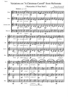 Remember, O Thou Man: Variations, for wind quartet by Thomas Ravenscroft