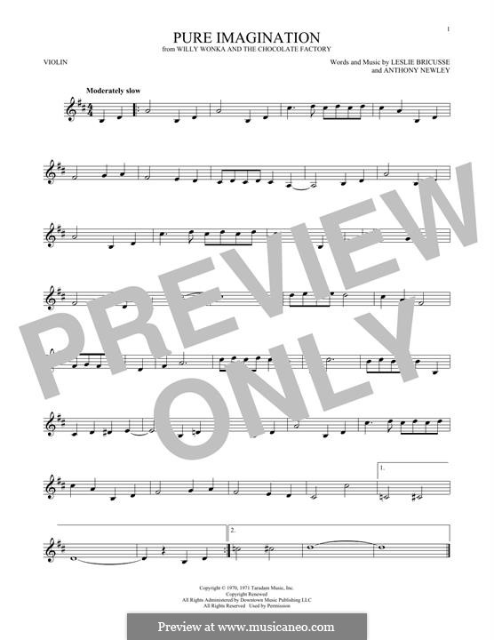Pure Imagination (from Willy Wonka and The Chocolate Factory): Für Violine by Anthony Newley, Leslie Bricusse