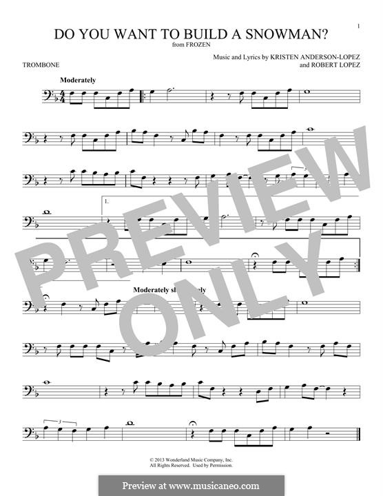 Do You Want to Build a Snowman? (Kristen Bell): For trombone by Robert Lopez, Kristen Anderson-Lopez