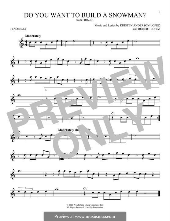 Do You Want to Build a Snowman? (Kristen Bell): Für Tenorsaxophon by Robert Lopez, Kristen Anderson-Lopez
