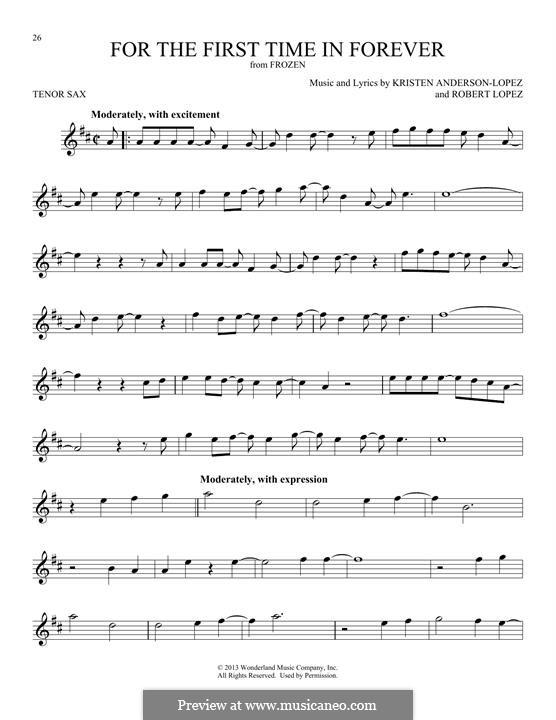 For the First Time in Forever (Kristen Bell & Idina Menzel): Für Tenorsaxophon by Robert Lopez, Kristen Anderson-Lopez