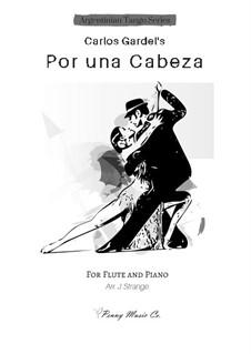 Por Una Cabeza: Für Flöte und Piano by Carlos Gardel