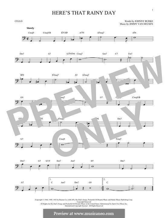 Here's That Rainy Day (Dionne Warwick): Für Cello by Jimmy Van Heusen