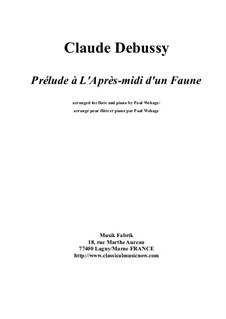 Prélude à l'après-midi d'un faune (Vorspiel zum Nachmittag eines Faunes), L.86: Für Flöte und Piano by Claude Debussy