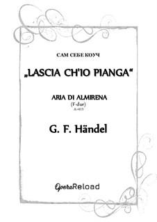 Lascia Ch'io Pianga: For high voice (F-dur) by Georg Friedrich Händel