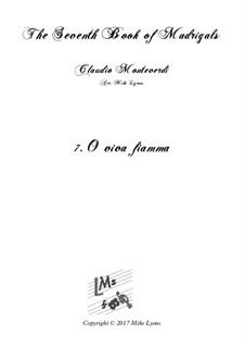 Book 7 (Concerto), SV 117–145: No.07 O viva fiamma a5 by Claudio Monteverdi
