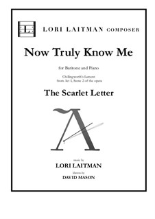 Now Truly Know Me: Now Truly Know Me by Lori Laitman