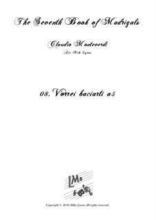 Book 7 (Concerto), SV 117–145: No.08 Vorrei baciarti by Claudio Monteverdi