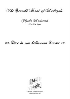 Book 7 (Concerto), SV 117–145: No.09 Dice la mia bellissima Licori a6 by Claudio Monteverdi