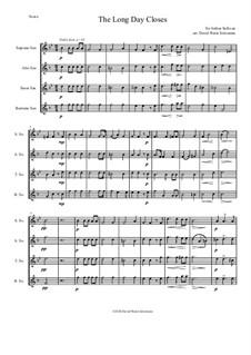 The long day closes: For saxophone quartet by Arthur Sullivan