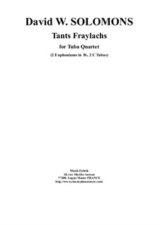 Tants Fraylachs: For 2 Bb euphoniums and 2 tubas by David W Solomons