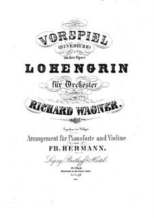 Fragmente: Vorspiel zum Akt I, für Violine und Klavier by Richard Wagner