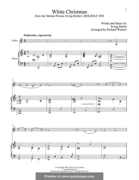White Christmas. Instrumental version: Für Violine und Klavier by Irving Berlin