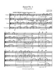 Easter No.1: Für Streichquartett by Jordan Grigg