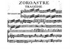 Zoroastre, RCT 62: Ouvertüre by Jean-Philippe Rameau