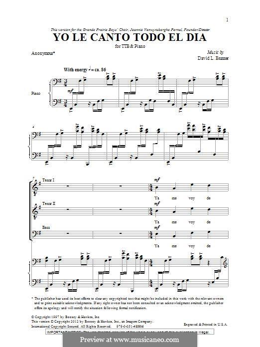 Yo Le Canto Todo El Dia: Für Männerchor by David L. Brunner