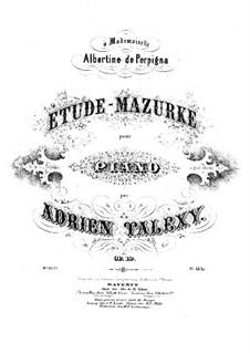 Etüde-Mazurka, Op.19: Etüde-Mazurka by Adrien Talexy
