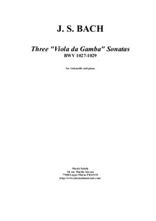 Drei Sonaten für Viola da gamba und Cembalo, BWV 1027-1029: Bearbeitung für Cello und Klavier by Johann Sebastian Bach