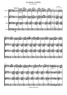 La donna è mobile (Over the Summer Sea): Für Streichquartett by Giuseppe Verdi