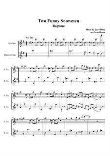 Two Funny Snowmen Rag: For two saxophones by Lena Orsa