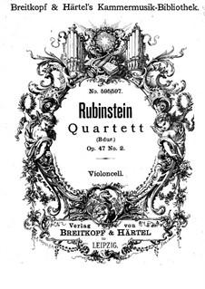 Quartett für Streicher Nr.5 in B-Dur, Op.47 No.2: Cellostimme by Anton Rubinstein