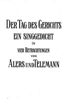 Der Tag des Gerichts, TWV 06:8: Vollpartitur by Georg Philipp Telemann