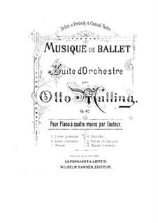 Ballettmusik, Op.42: Nr.5 Phantastischer Tanz, für Klavier, vierhändig by Otto Malling