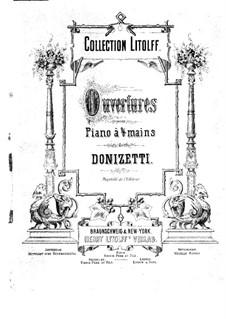 Ouvertüren zu den Opern: Ouvertüren zu den Opern by Gaetano Donizetti