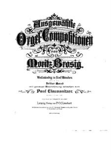 Ausgewählte Orgel-Kompositionen: Buch III by Moritz Brosig