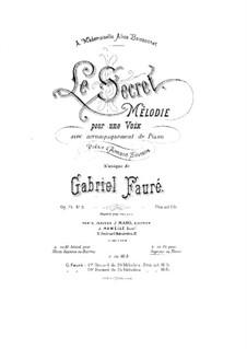 Drei Lieder, Op.23: No.3 Le  secret by Gabriel Fauré