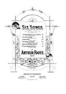 Sechs Lieder, Op.43: Nr.5 Up to her Chamber Window by Arthur  Foote
