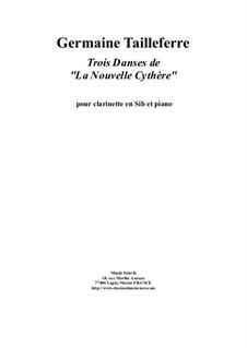 Trois Danses de 'La Nouvelle Cythère': For Bb clarinet and piano by Germaine Tailleferre