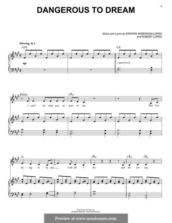 Dangerous to Dream (from Frozen: The Broadway Musical): Für Stimme und Klavier by Robert Lopez, Kristen Anderson-Lopez