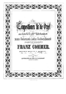 Kompositionen für Orgel: Buch III by Girolamo Frescobaldi, Giacomo Carissimi, Franz Xaver Murschhauser, Johann Speth