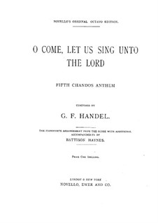 O Come, Let Us Sing Unto the Lord, HWV 249a: O Come, Let Us Sing Unto the Lord by Georg Friedrich Händel