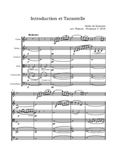 Introduktion und Tarantella , Op.43: Scored for solo violin and string orchestra by Pablo de Sarasate
