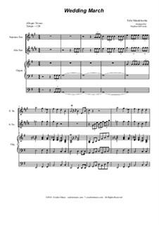 Hochzeitsmarsch: Duet for soprano and alto saxophone by Felix Mendelssohn-Bartholdy