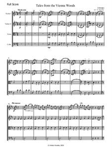 Geschichten aus dem Wienerwald, Op.325: Für Streichquartett by Johann Strauss (Sohn)