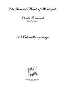 Book 7 (Concerto), SV 117–145: No.17 Interrotte speranze a6 by Claudio Monteverdi