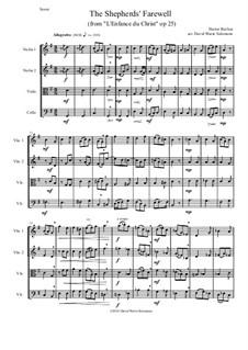 L'enfance du Christ (Die Kindheit Christi), H.130 Op.25: The Shepherds' Farewell, for string quartet by Hector Berlioz