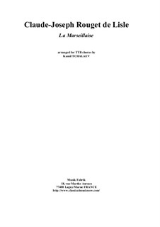 Marseilles Hymn: For TBB male chorus by Rouget de Lisle