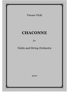 Chaconne in g-Moll: For violin and string orchestra - score and parts by Tomaso Vitali