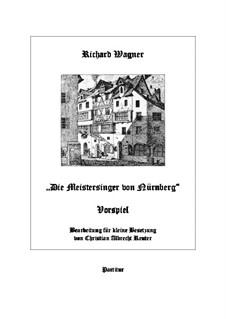 Fragmente: Vorspiel, für 12 Spieler by Richard Wagner