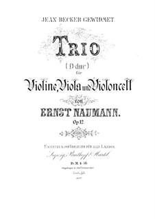 Streichtrio in D-Dur, Op.12: Violinstimme by Ernst Naumann
