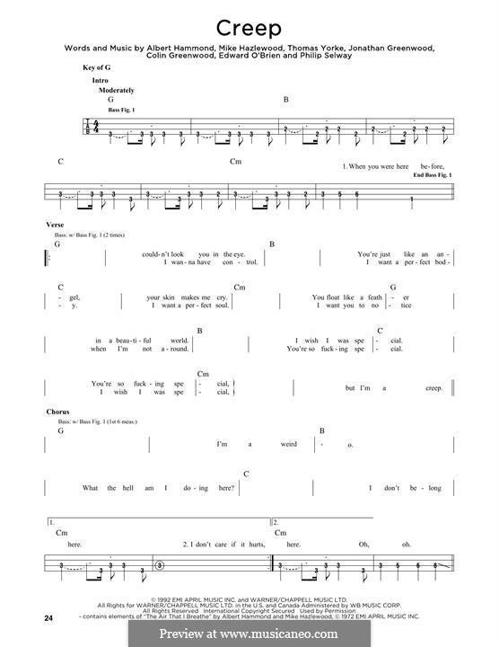 Creep (Radiohead): For bass voice by Albert Hammond, Colin Greenwood, Ed O'Brien, Jonny Greenwood, Mike Hazelwood, Phil Selway, Thomas Yorke