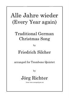 Alle Jahre wieder: Für Posaunenquintett by Friedrich Silcher