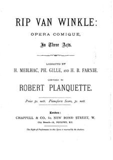 Rip Van Winkle: Teil I. Bearbeitung für Stimmen und Klavier by Robert Planquette