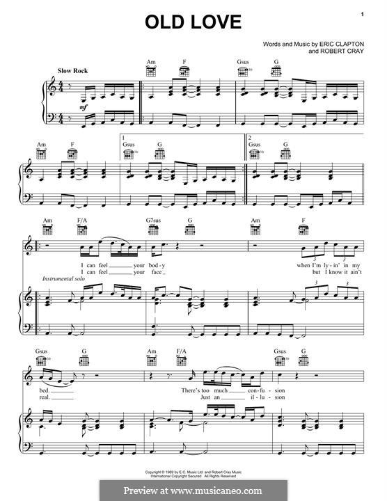 Old Love: Für Stimme und Klavier (oder Gitarre) by Eric Clapton, Robert Cray
