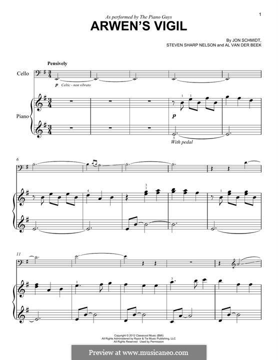 Arwen's Vigil (The Piano Guys): Für Cello und Klavier by Jon Schmidt, Al van der Beek, Steven Sharp Nelson