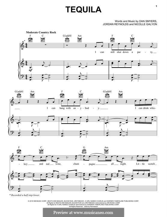 Tequila (Dan + Shay): Für Stimme und Klavier (oder Gitarre) by Nicolle Galyon, Dan Smyers, Jordan Reynolds